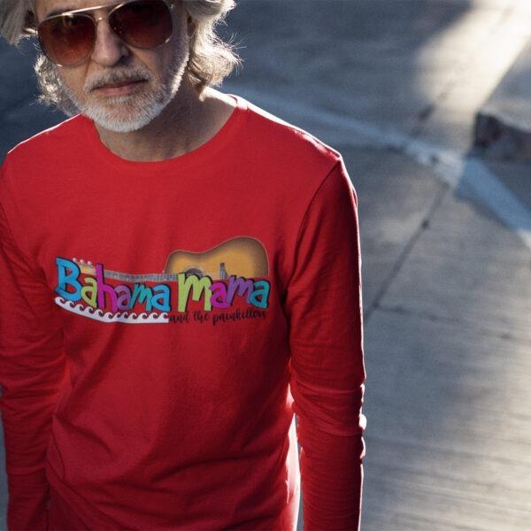 Bahama Mama and the Painkillers Long Sleeve T-shirt